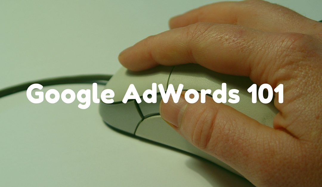 Google AdWords: The 3 Things You NEED to Understand